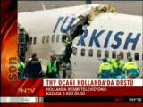 """thy uçagı hollanda""""da düştü"""