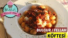 Bulgur / Kolay Fellah Köftesi ( Nefis Kıyma Soslu Yoğurtlu )   Ayşenur Altan Yemek Tarifleri