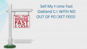 Sell My Home Fast Oakland CA , What options do I have ?