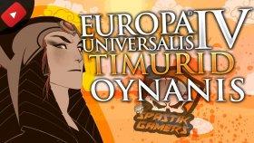 DURMAKSIZIN SAVAŞIYOR / Europa Universalis IV Türkçe : Timur Devleti - Bölüm 3