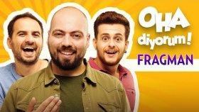 Oha Diyorum - Film Fragmanı ( 3 Kasım'da Sinemalarda )