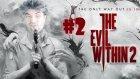 Evil Within 2 - KORKMAMA CHALLENGE ( KORKTUM ) #2