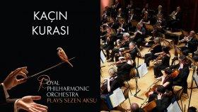 Kaçın Kurası - Sezen Aksu ( The Royal Philharmonic Orchestra )