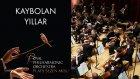 Kaybolan Yıllar - Sezen Aksu ( The Royal Philharmonic Orchestra )