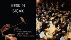Keskin Bıçak - Sezen Aksu ( The Royal Philharmonic Orchestra )
