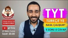 Tyt Türkçe'ye Nasıl Çalışılır ? 5 Soru - 5 Cevap | Talha Hoca'ya Soruyoruz