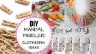 Mandallarla Yapabileceğiniz 4 Kolay Fikir / DIY Clothespin Ideas