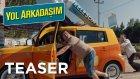 Yol Arkadaşım - Azerbeycan Teaser ( Sinemalarda ! )