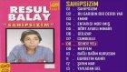 Resul Balay - Seher Yeli