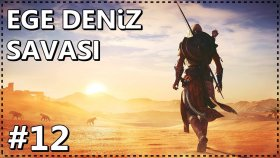 EGE DENİZ SAVAŞI | Assassin's Creed Origins #12