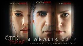 Öteki Taraf Film - Fragman HD ( 8 Aralık'ta Sinemalarda ) 2017