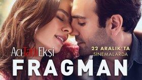 Acı Tatlı Ekşi - Fragman ( 22 Aralık'ta Sinemalarda )