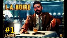YAT YERE ! ! LOS ANGELES POLİSİ | L.A. Noire #1