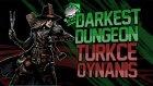 Darkest Dungeon Yayın Tekrarı 23 Aralık 2017