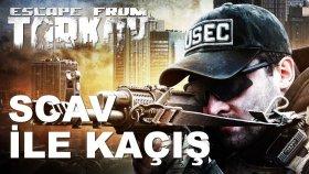 Escape from Tarkov | SCAV İLE KAÇIŞ