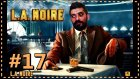 SOLUKSUZ BIRAKAN KOVALAMACA | L.A. Noire #17