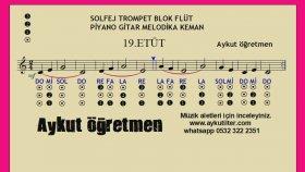 19.etüt Nota Okuma Dersi Solfej Blok Flüt Piyano Keman Gitar Müziği Sevdirme Yolları