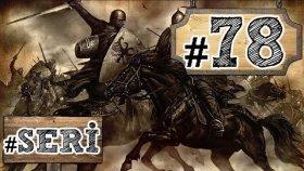 Nord İlişkileri l Mount&Blade Warband Günlükleri - 78. Bölüm #Türkçe