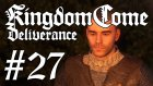 Kingdom Come : Deliverance #27 | Beyaz Yalanlar