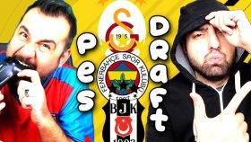 Fenerbahçe ! Beşıktaş ! Galatasaray ! Challenge ! Pesdraft Pes 2018
