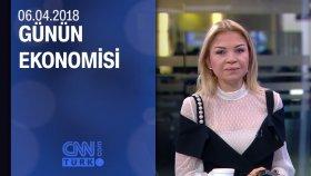 Günün Ekonomisi 06.04.2018 Cuma