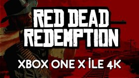 Red Dead Redemption | Xbox One X İle 4k
