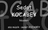 sedat kocabey - niceleri