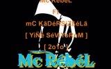 Mc RebeL [ Yine SeViYoRum ](Ft KaDeRSiZBeLa)
