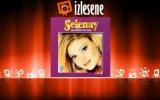 Selenay - Sevenler Gece Ağlar