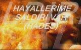 Hades Hayallerime Saldırı Var view on izlesene.com tube online.