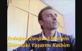 Erdoğan Zandolu - Bilmem Ölürmüki Yaşarmı Kalbim