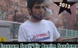 """Erzurum Şahit""""dir Benim Sevdama"""