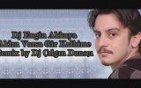 Dj Engin Akkaya - Aklın Varsa Gir Kalbime ( Remix By Dj Çılgın Dansçı )