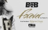 B.o.B - Forever ft. Playboy Tre (Official Audio)