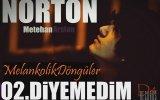 Norton - Diyemedim