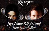Michael Jackson - Love Never Felt So Good - Fedde Le Grand Remix (