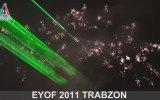 Eyof 2011 Trabzon - 100 Gün Kala - 61 Gün Kala - Açılış
