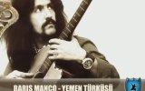 Barış Manço - Yemen Türküsü