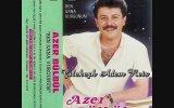 Azer Bülbül - Yine Gelir Bana