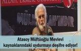 Atasoy Müftüoğlu Mevlevi Kaynaklarındaki Uydurmayı Deşifre Ediyor!!