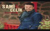 Sami Celik - Kurusa Fidanım (Official Lyrics)