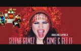 Selena Gomez - Come & Get It Ft Alvin ve Sincaplar