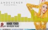 Hande Yener - Bir Köşede Yalnız (Audio)