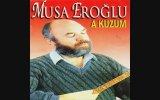 Musa Eroğlu - Hatçam