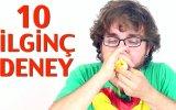Oha Diyeceginiz 10 İlginç Deney