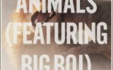 Maroon 5 Ft. Big Boi - Animals (Remix)