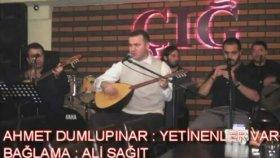 Ahmet Dumlupınar - Yetinenler Var