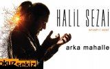 Halil Sezai - Arka Mahalle (Official Audio)
