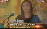 Yaprak Sayar  Fenerbahçe Zafer Marşı