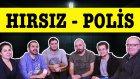 Hırsız - Polis Oynadık - Süper Eğlenceli Oyun